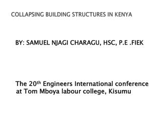 COLLAPSING BUILDING STRUCTURES IN KENYA