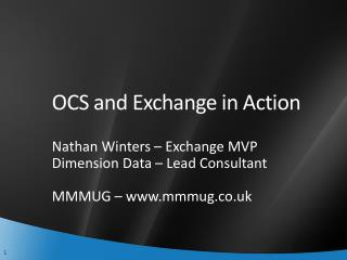 OCS and Exchange in Action