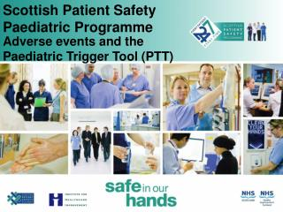 Scottish Patient Safety Paediatric Programme