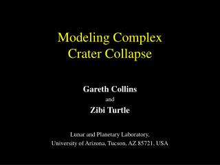 Modeling Complex  Crater Collapse