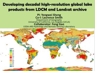 Developing decadal high-resolution global lake products from LDCM and Landsat archive
