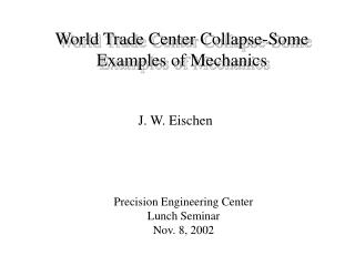 World Trade Center Collapse-Some Examples of Mechanics