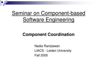 Seminar on Component-based Software Engineering