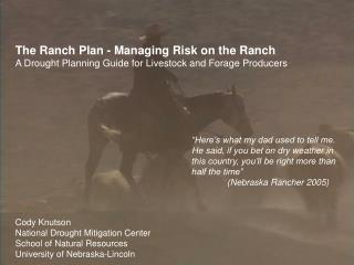 The Ranch Plan - Managing Risk on the Ranch