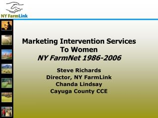Marketing Intervention Services  To Women NY FarmNet 1986-2006