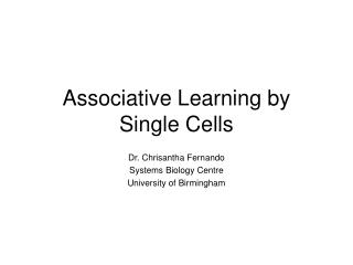 Associative Learning by Single Cells