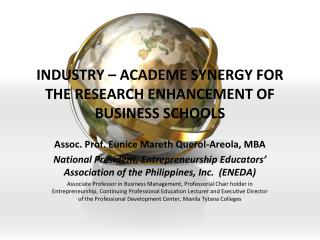 INDUSTRY – ACADEME SYNERGY FOR THE RESEARCH ENHANCEMENT OF BUSINESS SCHOOLS