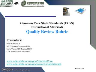 Common Core State Standards (CCSS)  Instructional Materials  Quality Review Rubric