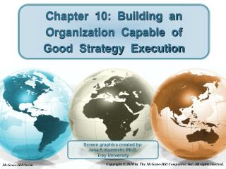 Chapter  10:  Building  an  Organization  Capable  of Good  Strategy  Execution
