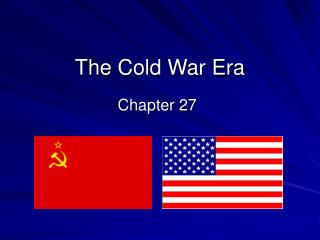 The Cold War Era
