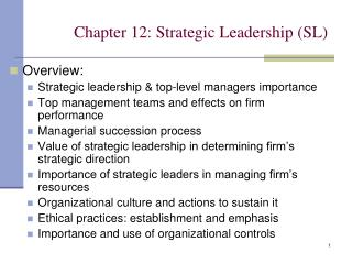 Chapter 12: Strategic Leadership (SL)
