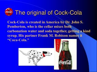 The original of Cock-Cola