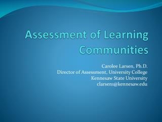 Assessment of Learning Communities