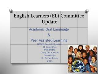 English Learners (EL) Committee Update