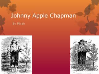 Johnny Apple Chapman