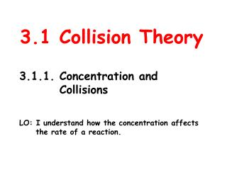 3.1 Collision Theory