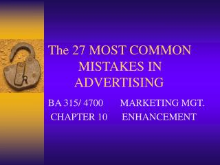 The 27 MOST COMMON          MISTAKES IN         ADVERTISING