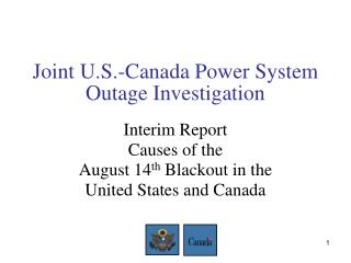 Joint U.S.-Canada Power System Outage Investigation