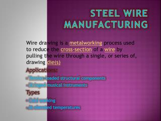 STEEL WIRE MANUFACTURING