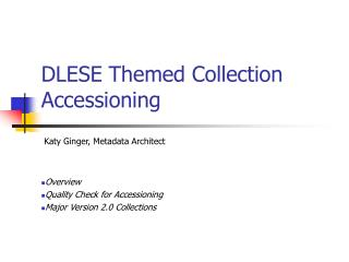 DLESE Themed Collection Accessioning