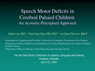 Speech Motor Deficits in  Cerebral Palsied Children:   An Acoustic-Perceptual Approach