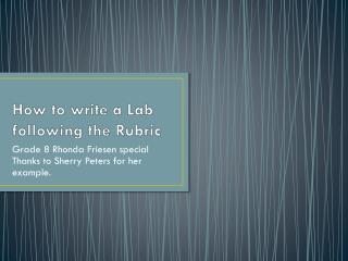 How to write a Lab following the Rubric