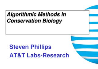 Algorithmic Methods in Conservation Biology