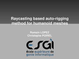 Raycasting based auto-rigging method for humanoid meshes