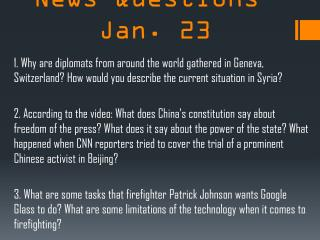 CNN Student News Questions-Jan. 23