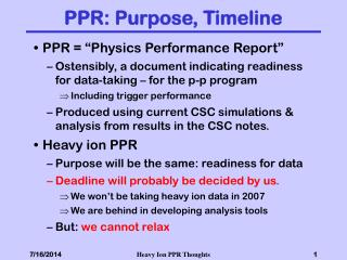 PPR: Purpose, Timeline