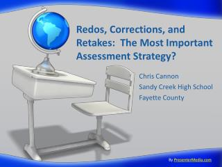 Redos, Corrections, and Retakes: The Most Important Assessment Strategy?