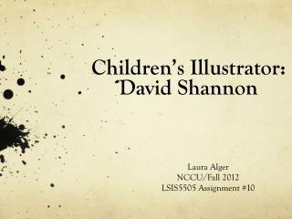 Children's Illustrator: David Shannon