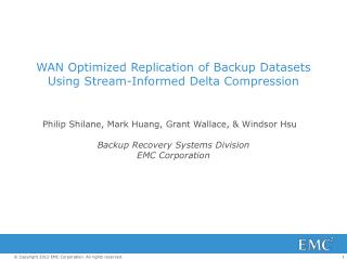 WAN Optimized Replication of Backup Datasets Using Stream-Informed Delta Compression