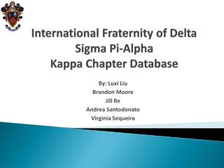 International Fraternity of Delta Sigma Pi-Alpha Kappa Chapter Database