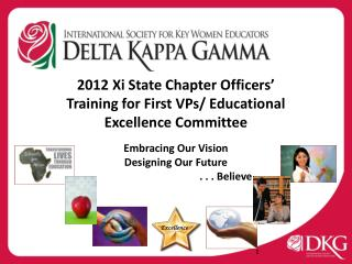 2012 Xi State Chapter Officers' Training for First VPs/ Educational Excellence Committee