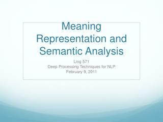 Meaning Representation and Semantic Analysis