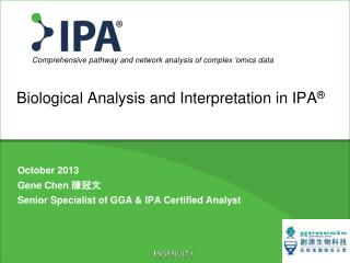 Biological Analysis and Interpretation  in  IPA ®