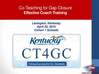 Co-Teaching for Gap Closure Effective  Coach  Training