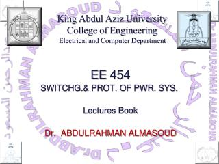 King Abdul Aziz University College of Engineering Electrical and Computer Department