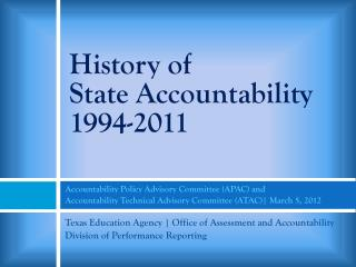History of  State Accountability 1994-2011