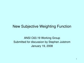 New Subjective Weighting Function