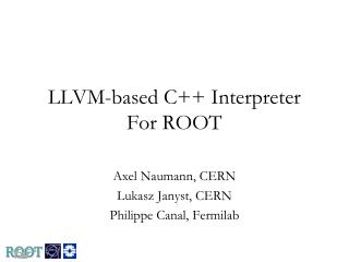 LLVM-based C++  Interpreter For ROOT