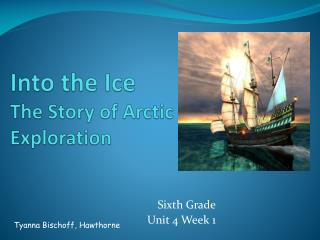 Into the Ice The Story of Arctic Exploration