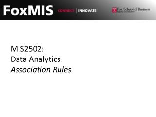 MIS2502: Data Analytics Association Rules