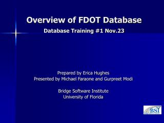 Overview of FDOT Database Database Training #1 Nov.23