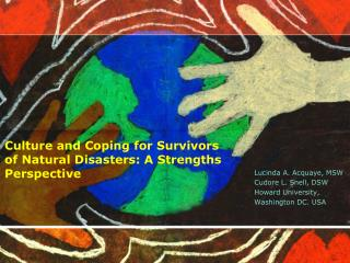 Culture and Coping for Survivors of Natural Disasters: A Strengths Perspective