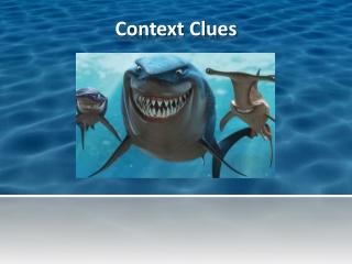 CONTEXT CLUES part I