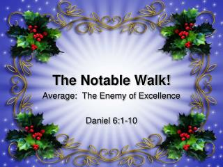 The  Notable Walk!