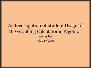 An Investigation of Student Usage of the Graphing Calculator in Algebra I