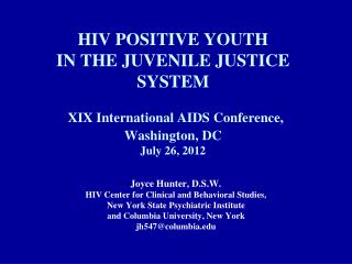 Joyce Hunter, D.S.W. HIV Center for Clinical and Behavioral Studies,